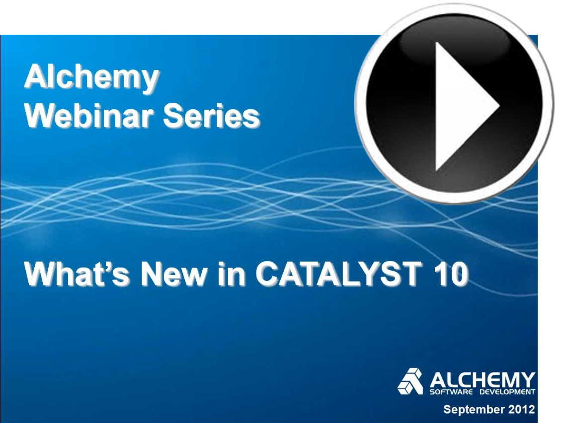 Alchemy CATALYST 10 - What's New video presentation